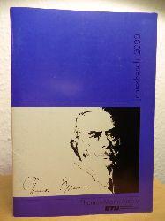 Thomas-Mann-Archiv der ETH Zürich:  Jahresbericht 2000 Thomas-Mann-Archiv