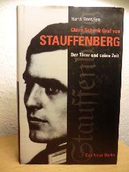 Bentzien, Hans  Claus Schenk Graf von Stauffenberg. Der Täter und seine Zeit