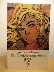 Galloway, Janice  Die Überlebenskünstlerin
