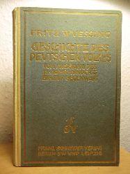 Wuessing, Fritz  Die Geschichte des deutschen Volkes vom Ausgang des achtzehnten (18.) Jahrhunderts bis zur Gegenwart. Ein sozialpsychologischer Versuch