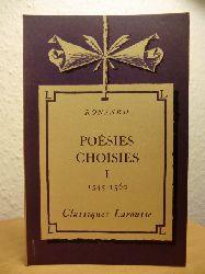 Ronsard, Pierre de und Paul Maury:  Poesies Choisies I (1545-1560)