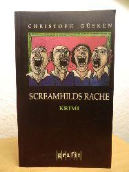 Güsken, Christoph  Screamhilds Rache. Kriminalroman