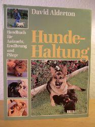 Alderton, David  Hundehaltung. Handbuch für Aufzucht, Ernährung und Pflege