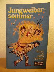 Fabricius, Johan  Jungweibersommer. Meine Hochzeitsreise mit Kleopatra