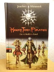 Masannek, Joachim  Honky Tonk Pirates. Das verheißene Land