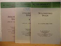 Arbeitsgemeinschaft für zeitgemäßes Bauen e.V. (Hrsg.)  Ökologisches Bauen I bis III. Umweltverträgliche Baustoffe. Mitteilungsblatt Nrn. 183, 186 und 187