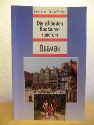 Dupuis-Panther, Ferdinand  Die schönsten Radtouren rund um Bremen