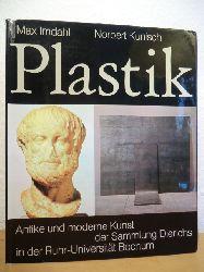 Imdahl, Max / Kunisch, Norbert  Plastik. Antike und moderne Kunst der Sammlung Dierichs in der Ruhr-Universität Bochum