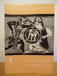 Hoffmann, Herbert  Bilderhefte des Museums für Kunst und Gewerbe Hamburg VI: Griechische Kleinkunst