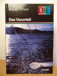 Diksen, Bernd  Das Vorurteil