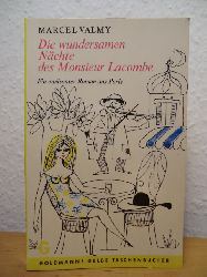 Valmy, Marcel  Die wundersamen Nächte des Monsieur Lacombe. Ein amüsanter Roman aus Paris