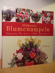 Hendy, Jenny  Blühende Blumenampeln. Hanging Baskets selbst gestalten
