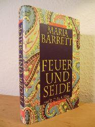Barrett, Maria  Feuer und Seide