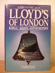 Lehmann-Brune, Marlies  Lloyd`s of London. Kriege, Krisen, Katastrophen - ein Kaffeehaus macht Geschichte