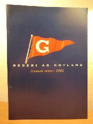 Foreword by Jan-Eric Nilsson, Managing Director:  Rederi AB Gotland. Annual report 1992