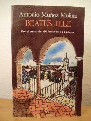 Munoz Molina, Antonio  Beatus Ille (spanischsprachig)