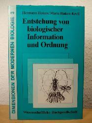 Haken, Hermann / Haken-Krell, Maria - herausgegeben von Walter Nagl und Franz M. Wuketits  Entstehung von biologischer Information und Ordnung (Dimensionen der modernen Biologie Band 3)