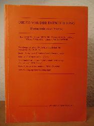 Kaiser, Karl / Merlini, Cesare / Montbrial, Thierry de / Wallace, William / Wellenstein, Edmund  Die EG vor der Entscheidung. Fortschritt oder Verfall