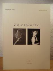 Berlinische Galerie - Konzeption und Ausstellung: Janos Frecot  Zwischenspiel IV. Zwiesprache - Fotografische Porträts 1900 - 1993