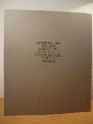 Kötzsche, Dietrich (Red. Katalog und Ausstellung)  Meisterwerke aus der Sammlung von Hirsch, erworben für deutsche Museen. Wissenschaftszentrum Bonn-Bad Godesberg, 10. Mai bis 4. Juni 1979