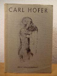 Jannasch, Adolf (Vorwort) - herausgegeben von Adolf Behne  Carl Hofer. Kunst der Gegenwart I