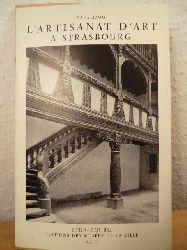 Haug, Hans  L`artisanat d`art a Strasbourg