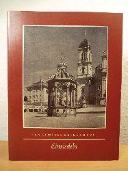 Schmidt, Richard (Text) / Schmidt-Glassner, Helga (Aufnahmen)  Einsiedeln. Langewiesche-Bücherei