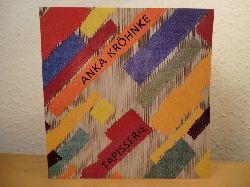 Kröhnke, Anka:  Tapisserie - Publikation zur Ausstellung im Museum für Kunst und Gewerbe Hamburg 1993