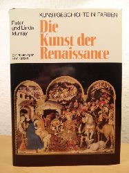 Murray, Peter und Linda  Die Kunst der Renaissance