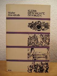 Abendroth, Walter  Kleine Geschichte der Musik