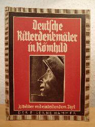 Bauer, Siegbert (Bilder) / Demmler, Theodor (Text)  Deutsche Ritterdenkmäler in Römhild. 31 Bilder