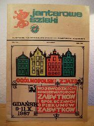 Andruszkiewicz, Wladyslaw (Redakcja)  Jantarowe szlaki. Kwartalnik Turystyczno-Krajoznawczy wojewodztw polnocnych - rok XXX, 1987, Nr. 3 (205)