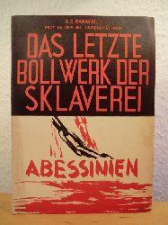 Baravelli, G. C.  Das letzte Bollwerk der Sklaverei. Abessinien