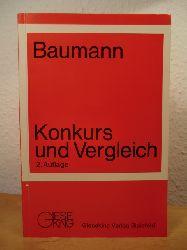 Baumann, Dr. Jürgen - unter Mitwirkung von Ass. Herbert Alisch  Konkurs und Vergleich
