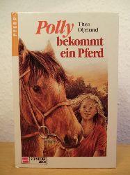 Oljelund, Thea  Polly bekommt ein Pferd