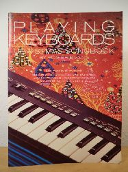 Evans, Roger  Playing Keyboards. Christmas Songbook