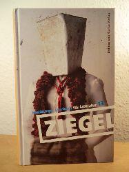 Abel, Jürgen / Schömel, Wolfgang (Hrsg.):  Ziegel. Hamburger Jahrbuch für Literatur 13 - Jahrgang 2012/2013