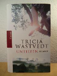 Wastvedt, Tricia  Untiefen