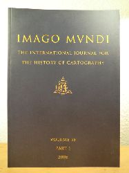 Delano Smith, Catherine (Editor):  Imago Mundi. The International Journal for the History of Cartography. Volume 58, Part 1, 2006