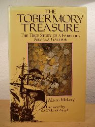McLeay, Alison  The Tobermory Treasure. The True Story of a Fabulous Armada Galleon