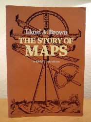 Brown, Lloyd A.  The Story of Maps