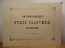 Udgivet af Glashistorisk Selskab, Aalborg, med velvillig hjælp fra Holmegaards Glasværker:  Aktieselskabet Fyens Glasværk Odense