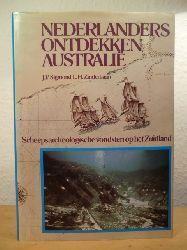 Sigmond, J. P. / Zuiderbaan, L. H.  Nederlanders ontdekken Australie. Scheepsarcheologische vondsten op het Zuidland