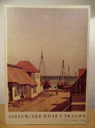 Abrahamsen, Povl / Petersen, Gunvor (Tekst)  Historiske Huse i Dragør