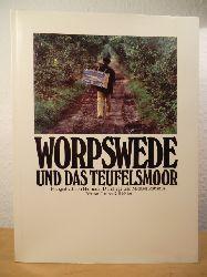 Dornhege, Hermann / Rabanus, Michael (Fotos)  Worpswede und das Teufelsmoor