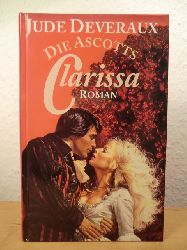 Deveraux, Jude  Die Ascotts. Clarissa