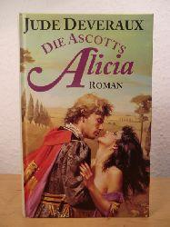 Deveraux, Jude  Die Ascotts. Alicia
