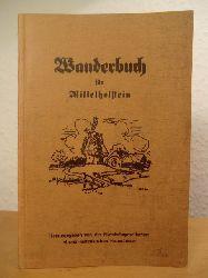 Herausgegeben von der Eisenbahngesellschaft Altona-Kaltenkirchen-Neumünster:  Wanderbuch für Mittelholstein