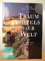 Gerdes, Peter von  Traumhotels der Welt