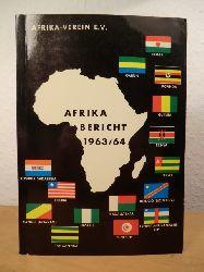 Afrika-Verein e.V. Hamburg  Afrika-Bericht 1963 / 1964. Die Afrika-Wirtschaft. Als Jahresbericht den Mitgliedern vom Vorstand vorgelegt